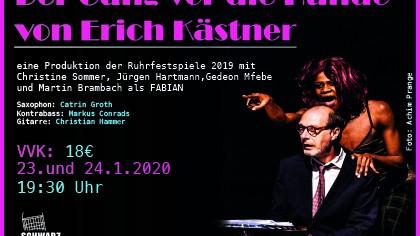 23.01 und 24.01 Der Gang vor die Hunde von Erich Kästner